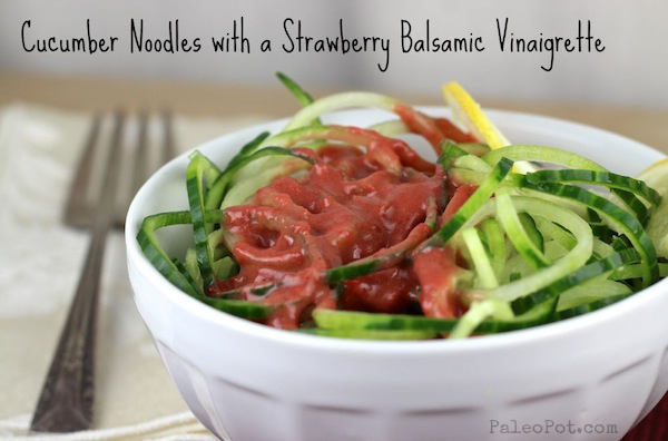 Sides: Cold Cucumber Noodles with Strawberry Balsamic Vinaigrette ...